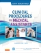 Evolve Resources for Clinical Procedures for Medical Assistants, 9th Edition