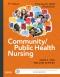 Community/Public Health Nursing - Elsevier eBook on VitalSource, 6th Edition