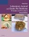 Laboratory Animal Medicine - Elsevier eBook on VitalSource, 2nd Edition