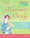Maternity Nursing - Revised Reprint, 8th Edition