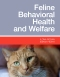 Feline Behavioral Health and Welfare - Elsevier eBook on VitalSource