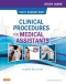 Study Guide for Clinical Procedures for Medical Assistants - Elsevier eBook on VitalSource, 9th Edition