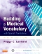 Evolve Resources for Building a Medical Vocabulary, 9th Edition
