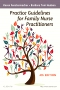 Practice Guidelines for Family Nurse Practitioners, 4th Edition