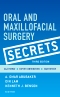 Oral and Maxillofacial Surgery Secrets - Elsevier eBook on VitalSource, 3rd Edition
