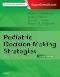 Pediatric Decision-Making Strategies, 2nd Edition
