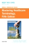 Medical Terminology Online for Mastering Healthcare Terminology, 5th Edition