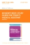 Study Guide for Today's Medical Assistant - Elsevier eBook on VitalSource, 3rd Edition