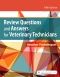 Review Questions and Answers for Veterinary Technicians, 5th Edition