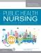 Public Health Nursing - Elsevier eBook on VitalSource, 9th Edition