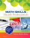 Saunders Math Skills for Health Professions - Elsevier eBook on VitalSource, 2nd Edition