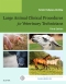 Evolve Resources for Large Animal Clinical Procedures for Veterinary Technicians, 3rd Edition