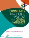 Community Oral Health Practice for the Dental Hygienist - Elsevier eBook on VitalSource, 4th Edition