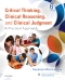Critical Thinking, Clinical Reasoning and Clinical Judgment - Elsevier eBook on VitalSource, 6th Edition