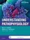 Understanding Pathophysiology - Elsevier eBook on VitalSource, 6th Edition