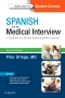 Spanish and the Medical Interview, 2nd Edition