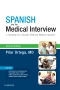 Spanish and the Medical Interview Elsevier eBook on VitalSource, 2nd Edition