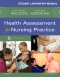 Student Laboratory Manual for Health Assessment for Nursing Practice, 6th Edition