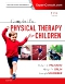 Campbell's Physical Therapy for Children Expert Consult - Pageburst eBook on VitalSource, 5th Edition