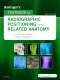 Bontrager's Textbook of Radiographic Positioning and Related Anatomy, 9th Edition