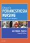 Drain's PeriAnesthesia Nursing, 7th Edition