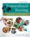 Transcultural Nursing - Elsevier eBook on VitalSource, 7th Edition