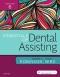 Essentials of Dental Assisting, 6th Edition