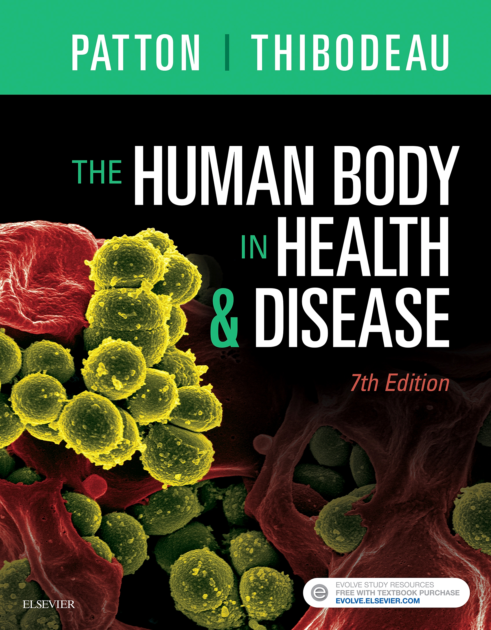 Evolve Resources for The Human Body in Health & Disease, 7th Edition