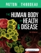 The Human Body in Health & Disease - Hardcover, 7th Edition