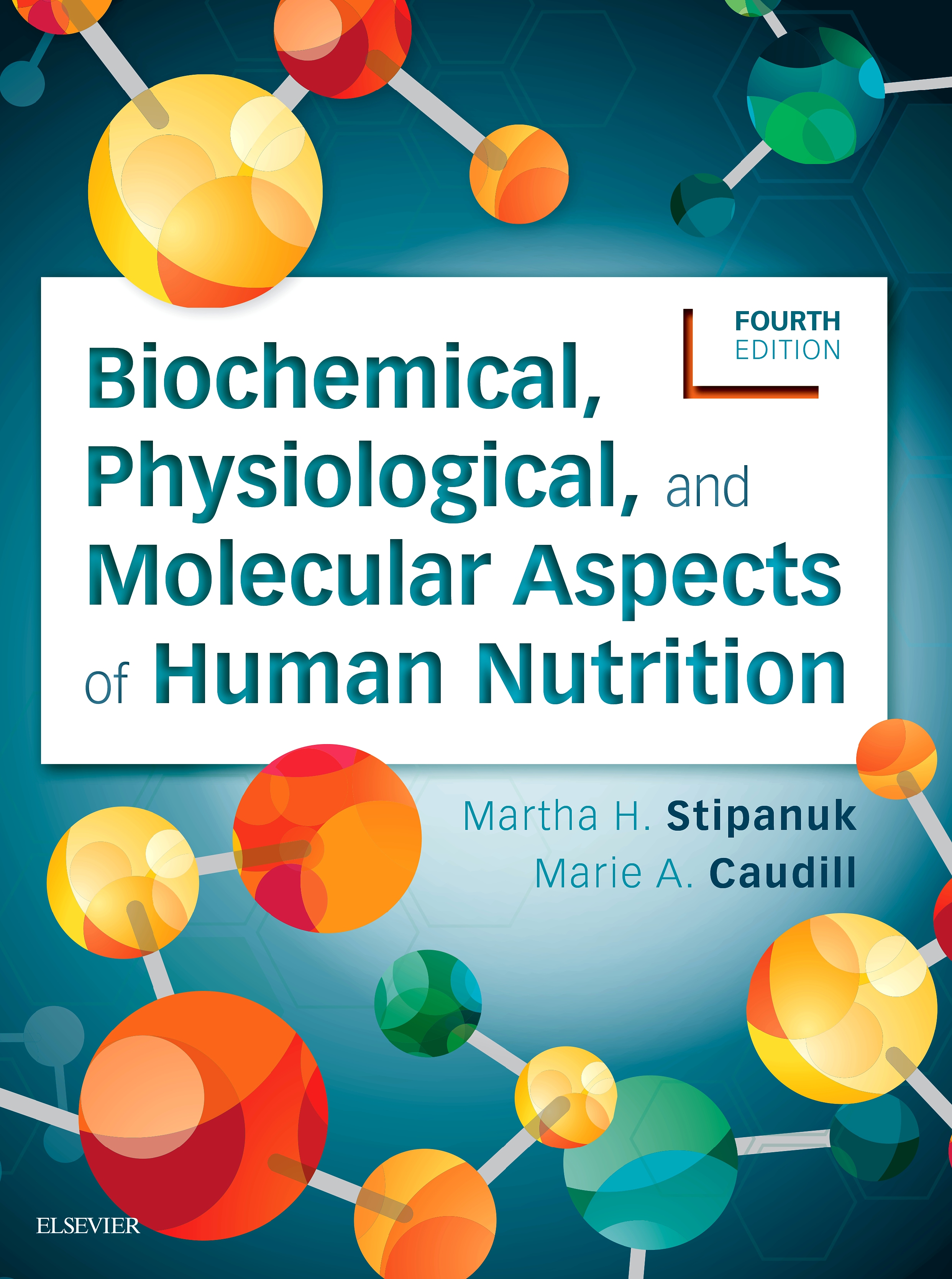 Evolve Resources for Biochemical, Physiological, and Molecular Aspects of Human Nutrition, 4th Edition
