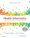 Health Informatics - Elsevier eBook on Vitalsource, 2nd Edition