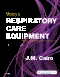 Mosby's Respiratory Care Equipment, 10th Edition