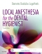 Local Anesthesia for the Dental Hygienist - Elsevier eBook on VitalSource, 2nd Edition