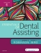 Evolve Resources for Essentials of Dental Assisting, 6th Edition