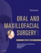 Oral and Maxillofacial Surgery - Elsevier eBook on VitalSource, 3rd Edition