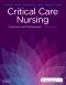 Critical Care Nursing, 8th Edition