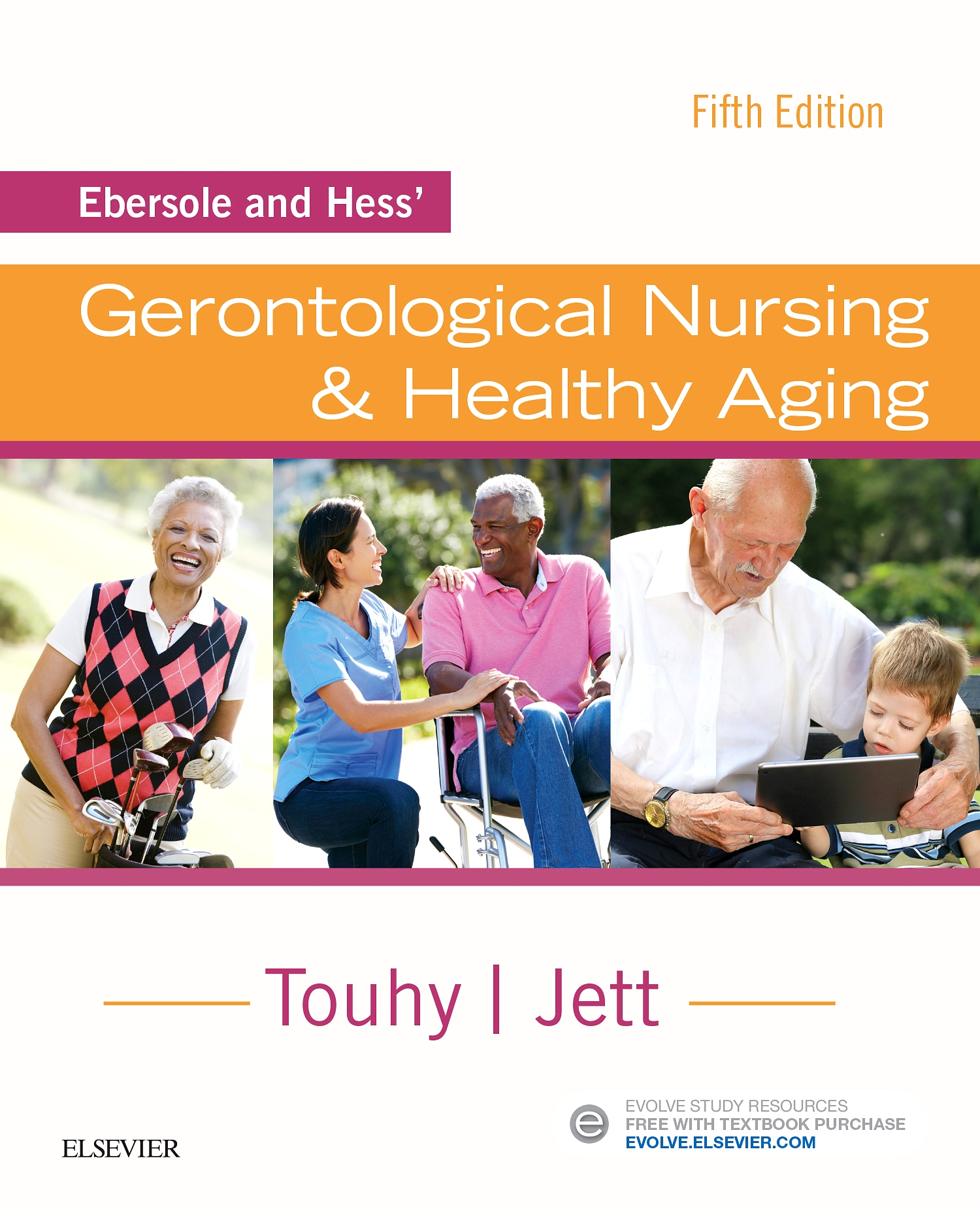 Evolve Resources for Ebersole and Hess' Gerontological Nursing & Healthy Aging, 5th Edition