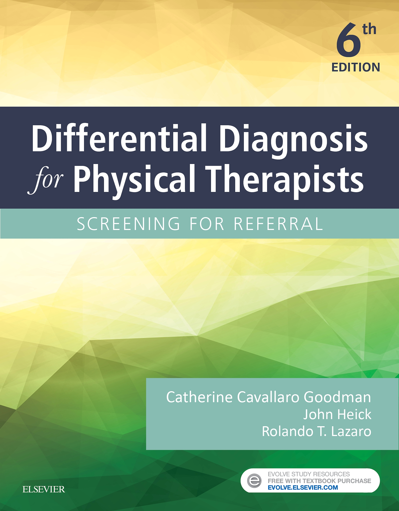 Evolve Resources for Differential Diagnosis for Physical Therapists, 6th Edition