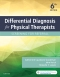 Differential Diagnosis for Physical Therapists, 6th Edition