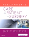 Alexander's Care of the Patient in Surgery, 16th Edition