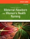 Study Guide for Foundations of Maternal Newborn and Womens Health Nursing - Elsevier eBook on VitalSource, 7th Edition