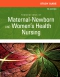 Study Guide for Foundations of Maternal-Newborn and Women's Health Nursing, 7th Edition