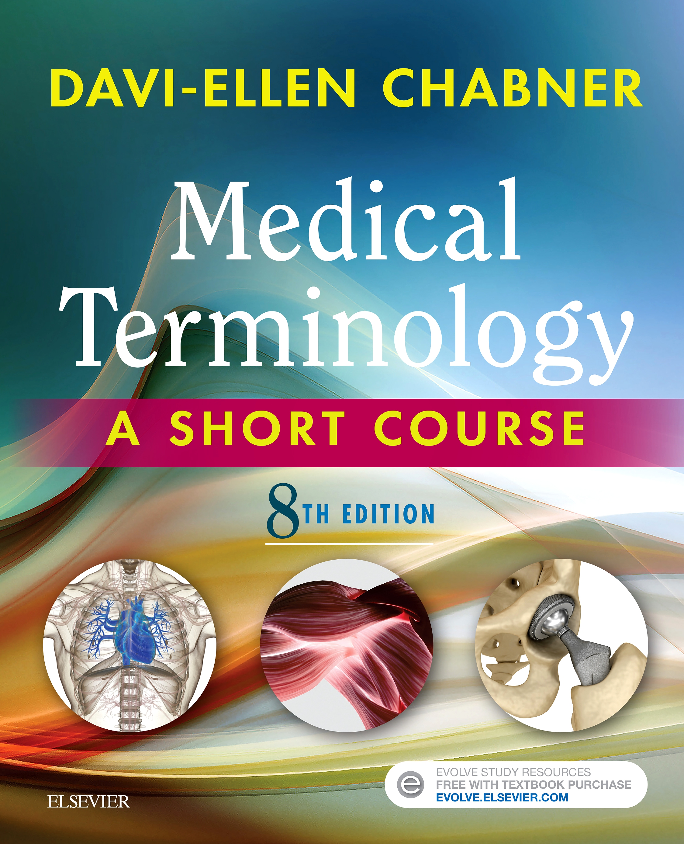 Evolve Resources for Medical Terminology: A Short Course, 8th Edition