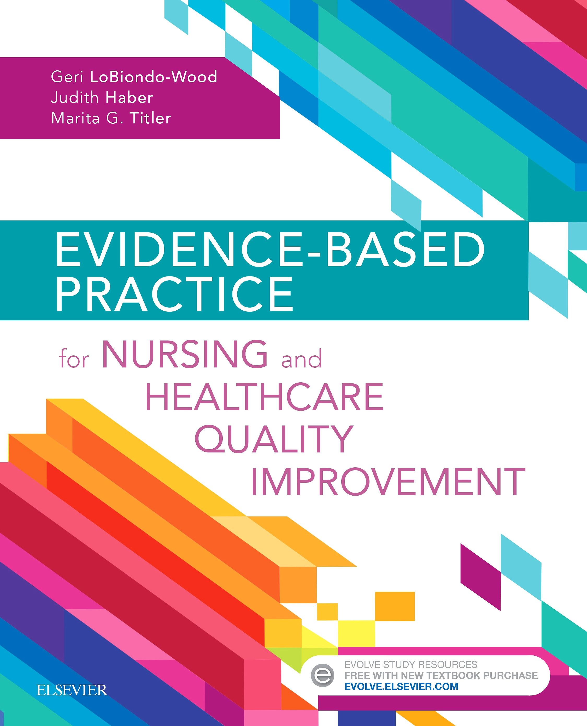 Evolve Resources for Evidence-Based Practice for Nursing and Healthcare Quality Improvement