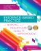 Evidence-Based Practice for Nursing and Healthcare Quality Improvement - Elsevier eBook on VitalSource