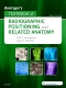 Bontrager's Textbook of Radiographic Positioning & Related Anatomy - Elsevier eBook on VitalSource, 9th Edition