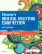 Elsevier's Medical Assisting Exam Review - Elsevier eBook on VitalSource, 5th Edition