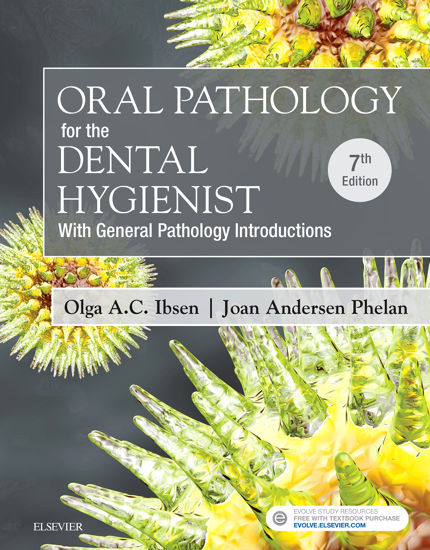Evolve Resources for Oral Pathology for the Dental Hygienist, 7th Edition