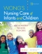 Wong's Nursing Care of Infants and Children - Elsevier eBook on VitalSource, 11th Edition