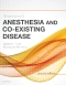 Stoelting's Anesthesia and Co-Existing Disease Elsevier eBook on VitalSource, 7th Edition